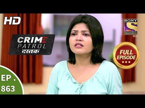 Crime Patrol Dastak - Ep 863 - Full Episode - 13th September, 2018