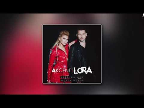 Akcent feat. Lora - Lasa-ma asa (Ackym Remix)