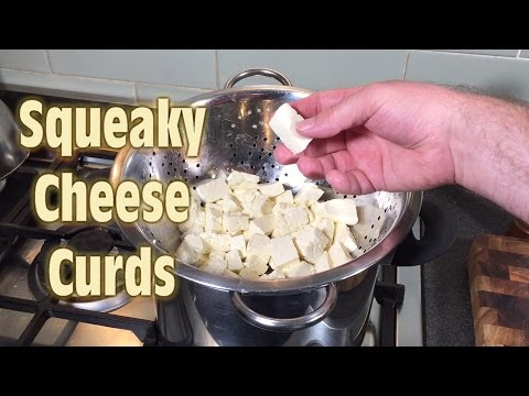 How to Make Squeaky Cheese Curds