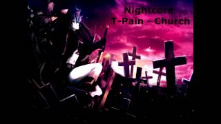 [Nightcore] T-Pain - Church