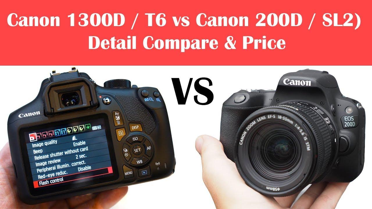 Canon 1300D (Rebel T6) vs Canon 200D (Rebel SL2) | Detail Compare & Price