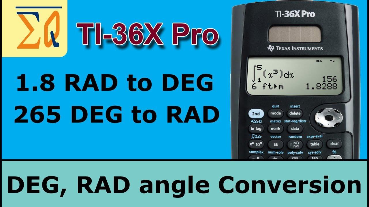 TI-36X Pro Angle conversion Degree, Rad, Grad