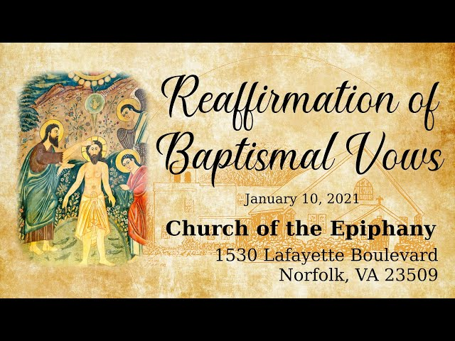 Morning Prayer and Reaffirmation of Baptismal Vows - January 10, 2021