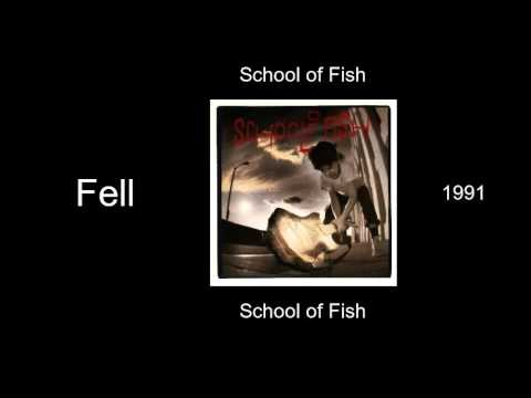 School of Fish - Fell - School of Fish [1991]