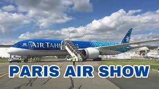 Paris Air Show 2019 | Static Display Highligh  | A350, A400M, B787, B737 CargoEmbraer,