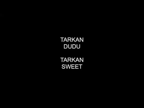 Tarkan - Dudu (English Lyrics)