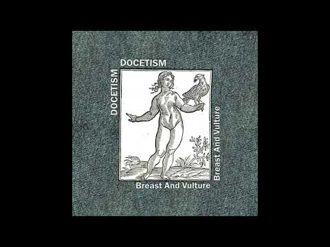 Docetism - Breast And Vulture (Full Album 2018)