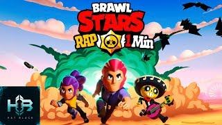 RAP BRAWL STARS 1 MINUTO - Hat Black Game Español