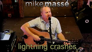 Lightning Crashes (acoustic Live cover) - Mike Massé