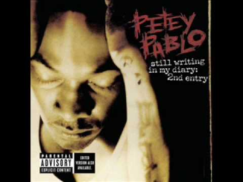 Petey Pablo - Part 2(Still Writing in My Tiny Diary - 2nd Entry)