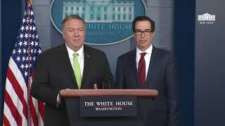 Press Briefing with Secretary of State Mike Pompeo and Secretary of the Treasury Steve Mnuchin