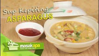 Resep Makanan Sup Kepiting Asparagus.TS