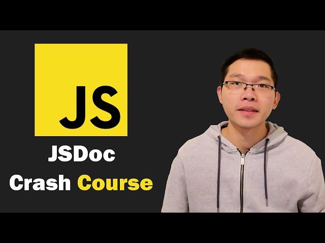 JSDoc Crash Course 2021 - JavaScript Documentation Generator