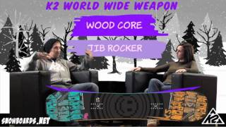 2012 K2 World Wide Weapon Snowboard Review