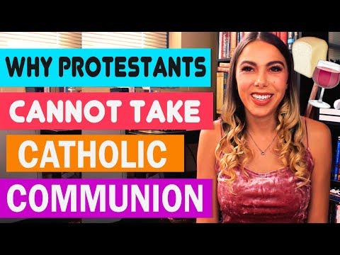Why Protestants CANNOT TAKE Catholic Communion!!