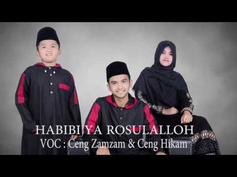 Sholawat Ceng Zamzam Terbaru Habibi Ya Rasulallah