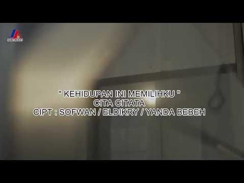 Single Religi 2018 Cita Citata - Kehidupan  Ini Memilihku ( Clip)