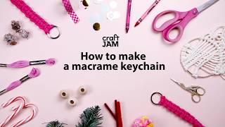 Make a Macrame Keychain