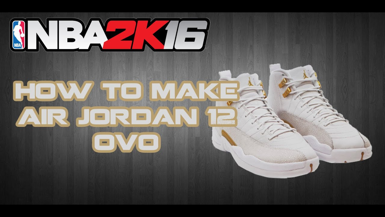 NBA 2K16 CUSTOM SHOES | HOW TO MAKE CUSTOM SHOES: AIR JORDAN 12
