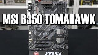MSI B350 Tomahawk AM4 Ryzen Motherboard Review
