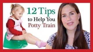 12 Tips to Help You Potty Train Your Child