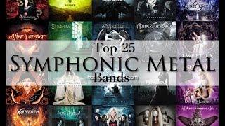 Top 25  Symphonic Metal Bands