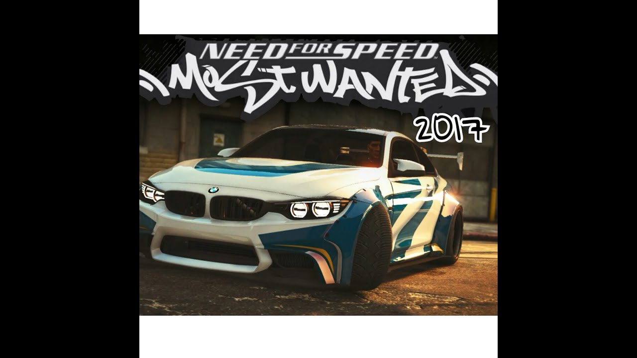 Nfs Most Wanted 2017 Ps4 Xbox One Pc Youtube