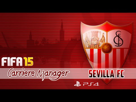 "FIFA 15 - Carrière Manager : ""Sevilla FC"" #1 