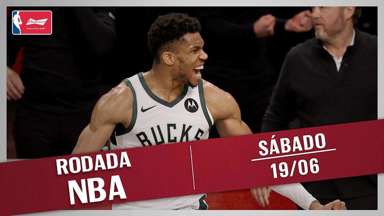 RODADA NBA 19/06 - BUCKS NAS FINAIS DO LESTE EM JOGO HISTÓRICO E TOP 5