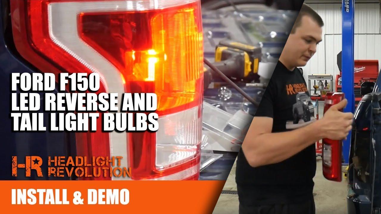 2015 2017 Ford F150 Bright Led Reverse And Tail Light Bulbs 2003 F 150 Lights Fuse Diagram Installation Headlight Revolution