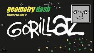 GORILLAZ en geometry dash 2.1 .... muy pronto  / fenix st