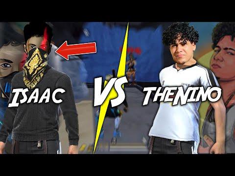 ISAAC VS THENINO