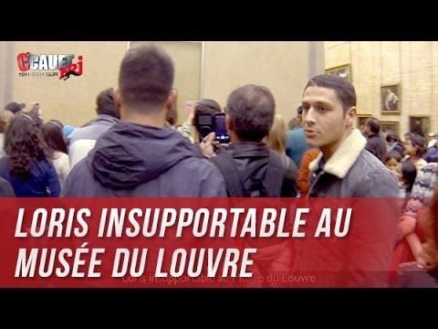 Loris insupportable au Musée du Louvre - C'Cauet sur NRJ