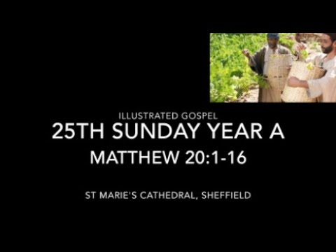 Illustrated Gospel / Parable of the Vineyard Workers / Matthew 20:1-16 / 19-20th Sep 2020
