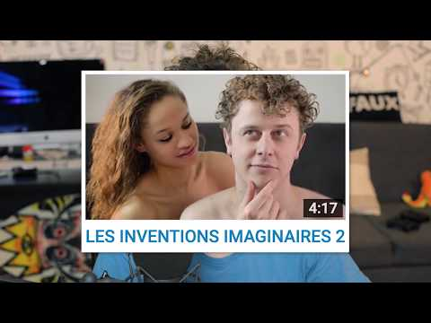 LES INVENTIONS IMAGINAIRES 2 (version censurée)