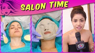 Lokesh Sharma REVEALS Her Beauty Secrets And Pampers Herself In Salon Time | TellyMasala