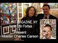 Interview - Art Expo New York - Fine Art Magazine - J. Forbes / Charles Carson, Canadian Artist