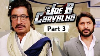 Mr Joe B. Carvalho - Part 3 - Superhit Comedy Movie - Arshad Warsi - Javed Jaffrey - Vijay Raaz