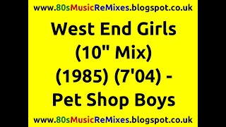 "West End Girls (10"" Mix) - Pet Shop Boys 