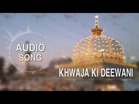 Khwaja Ki Deewani - Qawwali | Full Audio...