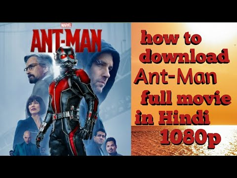 Download How to download ant-man full movie in Hindi full HD