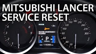 How to reset service in Mitsubishi Lancer X (routine maintenance required reminder)