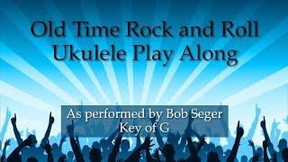 Old Time Rock and Roll Ukulele Play Along - classic rock music for ukulele