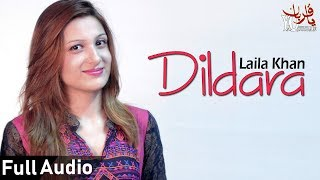 Pashto new Songs 2019 | Dildara | Laila Khan Pashto Song 2019 | Laila Khan New Pashto Songs 2019