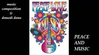 PEACE AND MUSIC // MUSIC COMPOSITION VE DEMEDI DEME // ARAP ÇOCUĞUN İSYANI