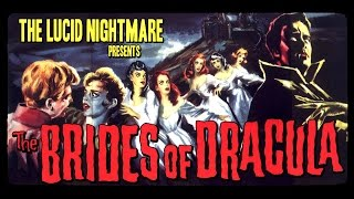 The Lucid Nightmare - The Brides of Dracula Review