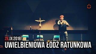 Uwielbieniowa Łódź Ratunkowa 28.09.2018. - Na żywo