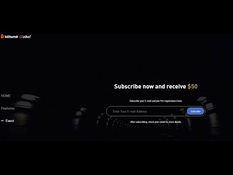 Receive $50 Worth Coin in Bithumb Global Exchange after Launch Pre-Registration $50 Reward