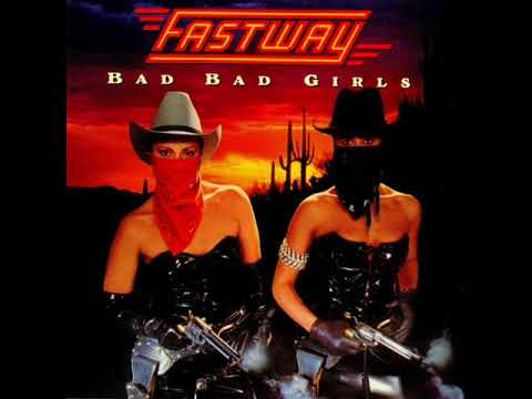 Fastway Bad Bad Girls (FULL ALBUM) HQ