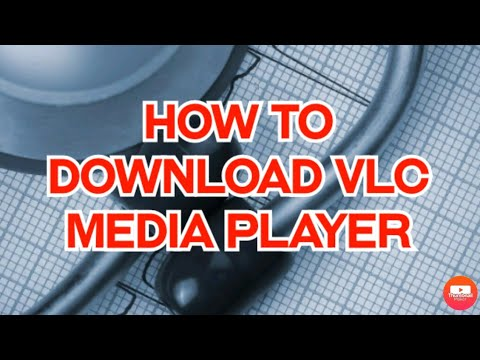 HOW TO DOWNLOAD VLC MEDIA PLAYER SOFTWARE FOR PC AND ANDROID